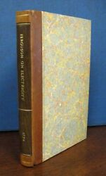 James Ferguson / Introduction To Electricity In Six Sections I 1st Edition 1770