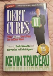 Debt Cures Ii They Really Don't Want You Know About By Kevin Trudeau
