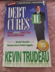 Debt Cures Ii They Really Don't Want You To Know About. By Kevin Trudeau