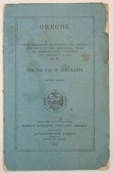 Oregon State Board of  OREGON Facts Regarding Its Climate Soil Mineral 1st 1876