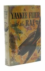 Al Avery / Yankee Flier With The R.a.f Air Combat Stories For Boys 8 1st 1941