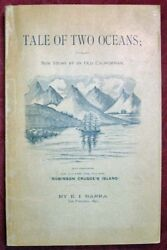 . I Barra / Tale Of Two Oceans New Story By An Old Californian An Account 1st Ed