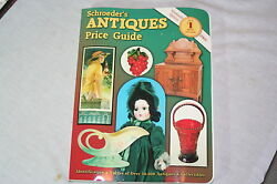 Schroederand039s Antiques Price Guide Identification And Values Of Over 50000 A...