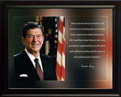 Ronald Reagan How Can We Love Poster Print Picture Or Framed Wall Art