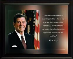 Ronald Reagan I Learned That Hard Work Poster Print Picture Or Framed Wall Art