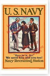 Here He Is Sir We Need Him And You Too WWI Uncle Sam Navy Recruitment Poster $14.49