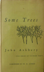 John Ashbery / Some Trees Signed 1st Edition 1956