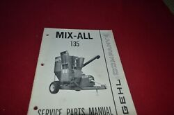 Gehl 135 Grinder Mixer Mix All Feed Mill Dealers Parts Book Mfpa