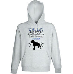 STAFFORDSHIRE BULL TERRIER - WORLD'S GREATEST DADDY - NEW COTTON GREY HOODIE
