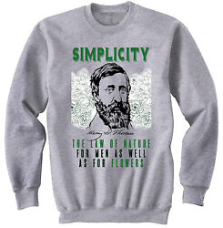 HENRY DAVID THOREAU SIMPLICITY QUOTE - NEW COTTON GREY SWEATSHIRT- ALL SIZES $33.90
