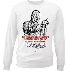 Martin Luther King Kein Problem - NEW WHITE COTTON SWEATSHIRT