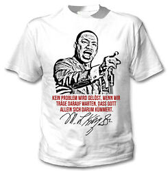 Martin Luther King Kein Problem - NEW COTTON WHITE TSHIRT