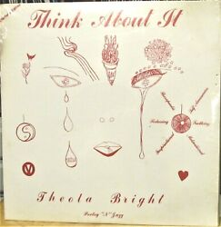 Soul Jazz Poetry Lp Theola Bright Think About It Miami Private Press Sealed