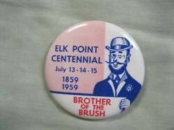 Vintage 1959 Brother Of The Brush Elk Point Centennial Pin
