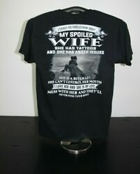 3 THINGS YOU SHOULD KNOW ABOUT MY SPOILED WIFE.. T Shirt Medium Black