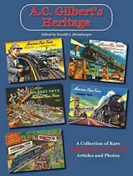 A.c. Gilbert's Heritage Rare American Flyer Articles - Out Of Print New Book