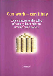 Can Work, Can't Buy Local Measures Of The Ability Of Working Households To Bec