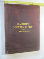 Beautifying Country Homes: A Handbook of Landscape Gardening Weidenmann 1870