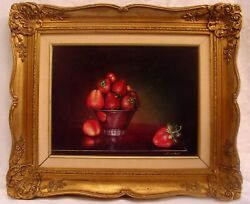 MAGNIFICENT OB STILL LIFE PAINTING STRAWBERRIES BY T. AMIRY CALIFORNIA ARTIST