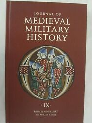 Journal Of Medieval Military History, Volume Ix - Soldiers, Weapons, And Armies