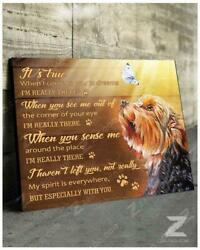 Yorkshire Terrier When I Come To You In Dreams I'm Really There  Poster No Frame