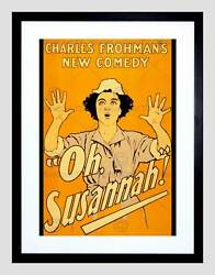 Theatre Stage Play Oh Susannah Comedy Farce Broadway Framed Art Print B12x11291