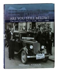 Are You Still Below The Ford Marina Plant Cork 1917 - 1984 By Nyham Ireland