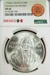 1978 Mexico Silver 100 Pesos S100p Doubled Die Reverse Ngc Ms 66 Gem Bu Beauty