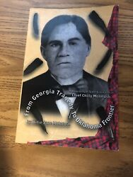 From Georgia Tragedy To Oklahoma Frontier A Biography Of Scots Creek Signed