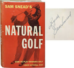 Sam Snead / Natural Golf How To Play Winning Golf Your Natural Way Signed 1st Ed