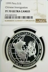 1999 Peru Silver 1 Sol S1s Chinese Immigration Ngc Pf 70 Ultra Cameo Perfection