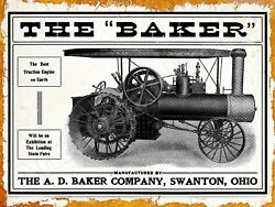 1906 A.d. Baker Steam Traction Engine New Metal Sign Swanton, Ohio