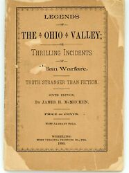 Antique 1893 Book - Legends Ohio Valley / Thrilling Incidents Of Indian Warfare