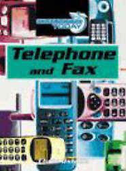 Communicating Today Telephone And Fax Communicating Today By Oxlade Chris