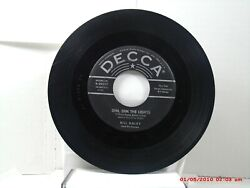 Bill Haley And His Comets -45- Dim Dim The Lights / Happy Baby - Decca - 1954