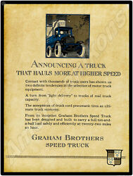1920 Graham Brothers Speed Trucks New Metal Sign Sold By Dodge Brothers Trucks