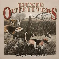 DIXIE OUTFITTERS WHO LETDOGS OUT RABBIT HUNTING BEAGLE LONG SLEEVES SHIRT #6510