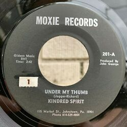 Kindred Spirit Under My Thumb 7 45 Moxie Records 201 Garage Rock Rolling Stones