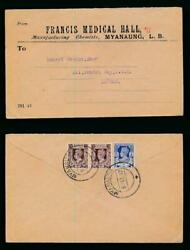 BURMA 1942 FRANCIS MEDICAL HALL PRINTED ENVELOPE PHARMACEUTICAL MYANAUNG CANCELS