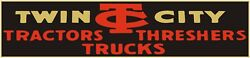 Twin City Tractors Threshers And Trucks New Metal Sign 6 X 18 Long - Ships Free