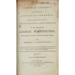 Letters To American Congress Written By George Washington - S. Campbell 1796