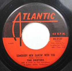 50S amp; 60S 45 The Drifters Somebody New Dancin With You Room Full Of Tears On