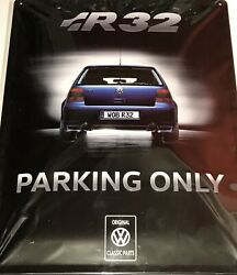 Vw Golf Mk4 R32 Parking Only Metal Sign Rear Style Plaque Driveway Genuine Oe
