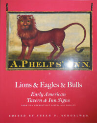 Susan P Signs Schoelwer / Lions And Eagles And Bulls Early American Signed 1st 2000