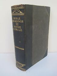 Bible Reading For The Home Circle A Topical Study Of The Bible Vintage 1916