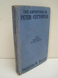 The Adventures Of Peter Cottontail The Bedtime Story Books By T.w Burgess 1943