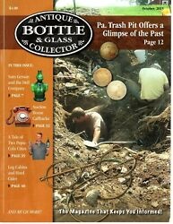 Antique Bottle And Glass Collector Magazine October 2015