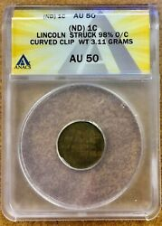 Lincoln Wheat Cent 1c Struck 98 Off Center W/ A Curved Clip Anacs Au50