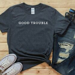 JOHN LEWIS SHIRT GOOD TROUBLE QUOTE RACIAL JUSTICE EQUALITY WOMENS MENS TEES $22.95