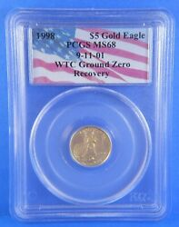 1999 Pcgs Error 1998 5 Gold Eagle Wtc Ground Zero Recovery Certified Ms68